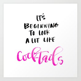 Its Beginning to Look Like Cocktails Art Print
