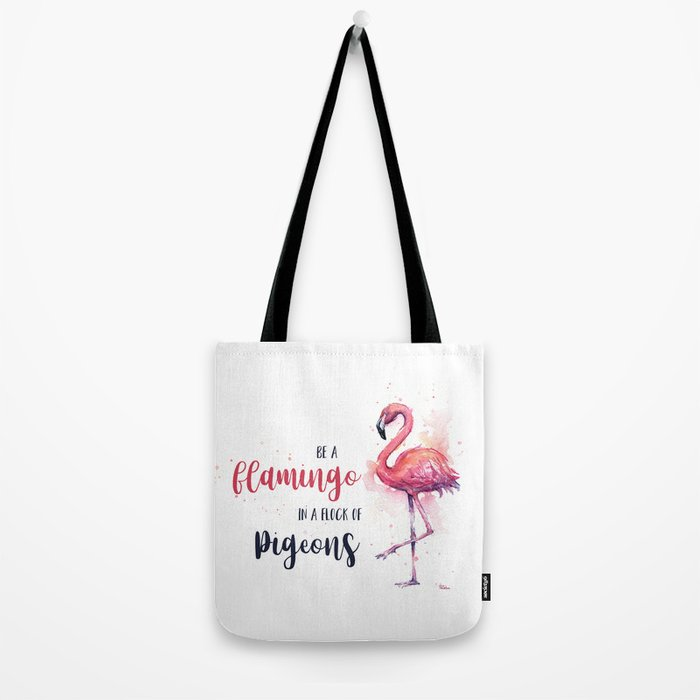 Be a Flamingo Watercolor Animal Typography Tote Bag