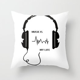 Music is my life Throw Pillow