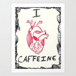 Iheartcaffeine Art Print