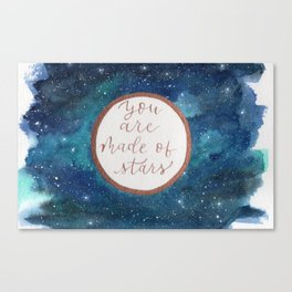 """""""Your are made of stars"""" watercolor galaxy painting with lettering Canvas Print"""
