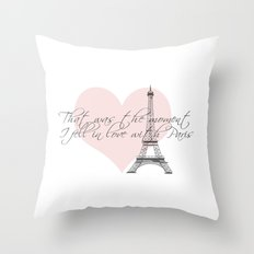 That was the moment I fell in Love with Paris  Throw Pillow