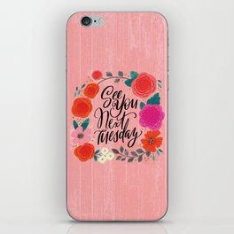 Pretty Sweary 2.0: See You Next Tuesday iPhone Skin