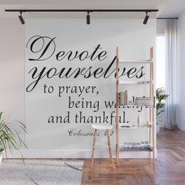 Devote prayer watchful thankful,Colossians 4:2,Christian BibleVerse Wall Mural