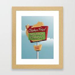 Chicken Fried, Bourbon Straight Framed Art Print