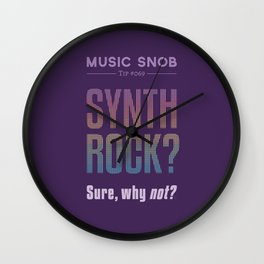 Synth Rock — Music Snob Tip #069 Wall Clock