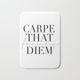CARPE DIEM SIGN, Office Sign,Office Wall Art,Carpe That Fucking Diem,Enjoy Today,Relax Sign,Home Dec Bath Mat