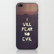 I will fear no evil - Ps 23:4  iPhone & iPod Skin