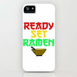 READY SET RAMEN iPhone Case