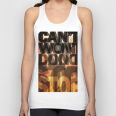 CAN'T WON'T DON'T STOP Unisex Tank Top