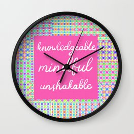 Knowledgeable, Mindful, Unshakable on Preppy Pink Print Pattern Wall Clock