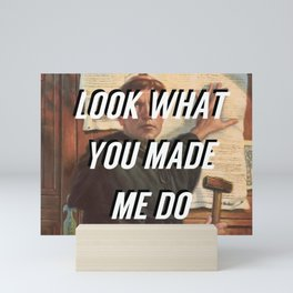 Look What You Made Luther Do Mini Art Print