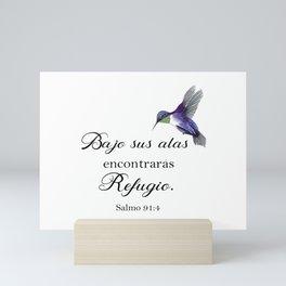 Bajo sus alas encontraras refugio, salmo 91 Spanish bible verse Mini Art Print