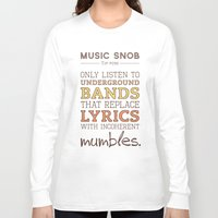 bands Long Sleeve T-shirts featuring Mumbling Bands — Music Snob Tip #095 by Elizabeth Owens
