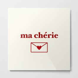 ma cherie, my sweetheart Metal Print