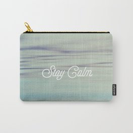 Stay Calm Carry-All Pouch
