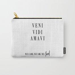 VENI VIDI AMAVI, Latin Poster, Latin Quote, Home Decor, Gift for Girlfriend Carry-All Pouch