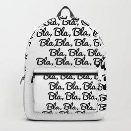 bla bla bla Backpack