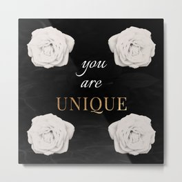 You Are Unique Metal Print