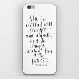 Clothed with Strength and Dignity - Proverbs 31:25 iPhone Skin