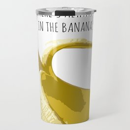 There's Always Money in the banana Stand Travel Mug