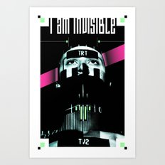 I AM INVISIBLE Art Print