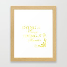 Hamilton: Dying is Easy Framed Art Print