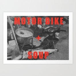 Motorbike + Soup Art Print