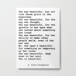 She was beautiful by F. Scott Fitzgerald #minimalism #poem Metal Print