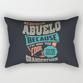 I'm Called Abuelo Rectangular Pillow