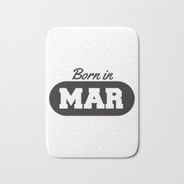Born in March Bath Mat