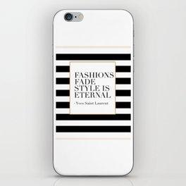 FASHION WALL ART, Fashions Fade Style Is Eternal,Fashion Illustration,Modern Art iPhone Skin