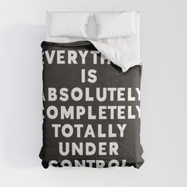 Completely Under Control Funny Quote Comforters