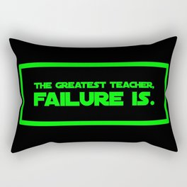 The Greatest Teacher, Failure Is Rectangular Pillow