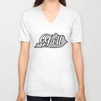 kentucky V-neck T-shirts featuring Kentucky Ya'll by FreshPrintsPaducah