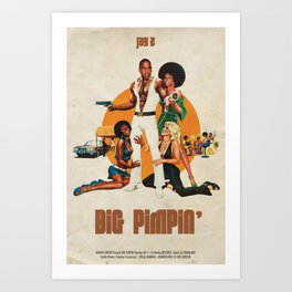 Big Pimpin' Art Print