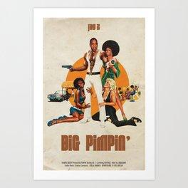 Big Pimpin' Kunstdrucke