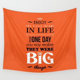 Enjoy The Little Things In Life Orange Qoute Design  Wall Tapestry