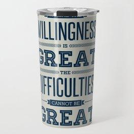 Lab No. 4 Where The Willingness Niccolo Machiavelli Inspirational Quotes Travel Mug