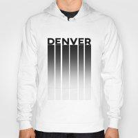 denver Hoodies featuring Denver Stilts by Aaron Pettijohn