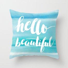 Hello Beautiful Waves Throw Pillow