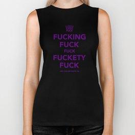 Fucking Fuck Fuck Fuckety Fuck- Purple Biker Tank