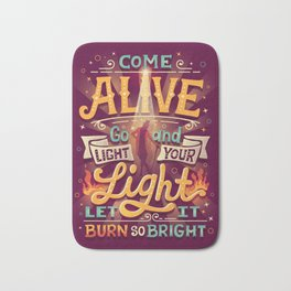 Come Alive Bath Mat