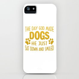 GOD MADE DOGS iPhone Case