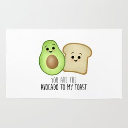 You Are The Avocado To My Toast Rug