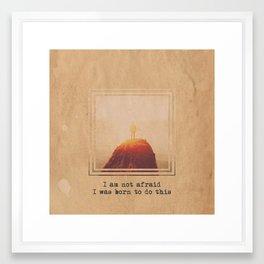 Not Afraid Framed Art Print