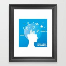 Mind Your Business HV Framed Art Print