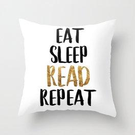 Eat Sleep Read Repeat Gold Throw Pillow