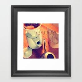 Freshly Brewed Framed Art Print