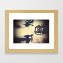 THE LIGHT STILL SHINES Framed Art Print